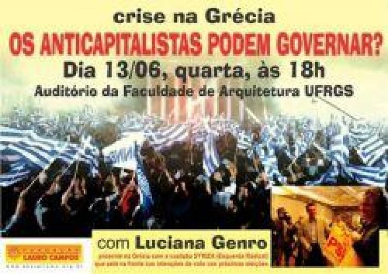 [Participe do Painel com Luciana Genro sobre Grécia. Dia 13 na Faculdade de Arquitetura-UFRGS, às 18 horas.]