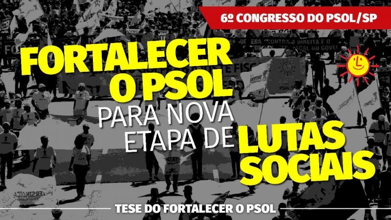 [Fortalecer o PSOL para nova etapa de lutas sociais]
