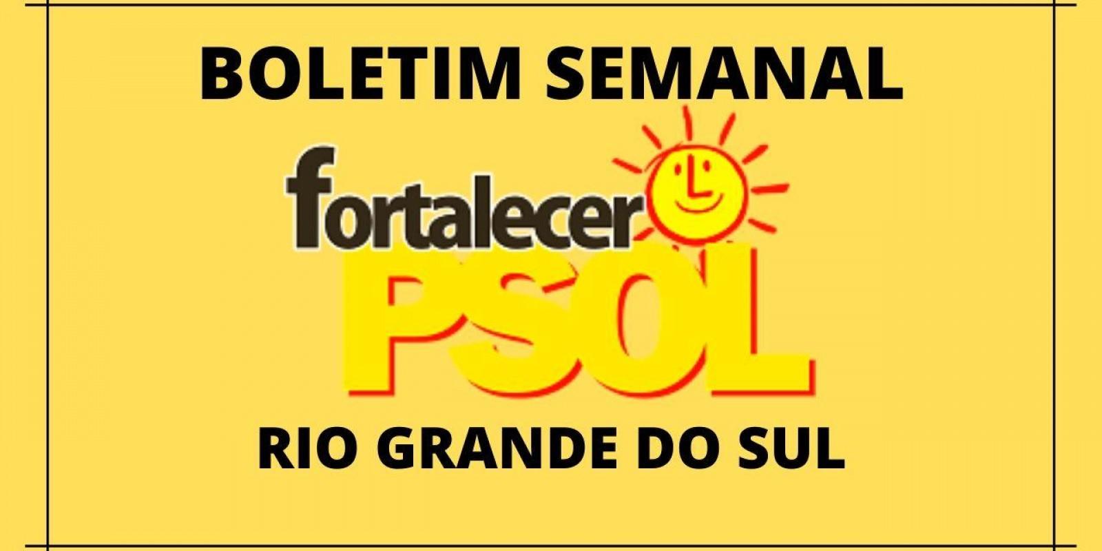 [Boletim Fortalecer  o PSOL RS N° 9]