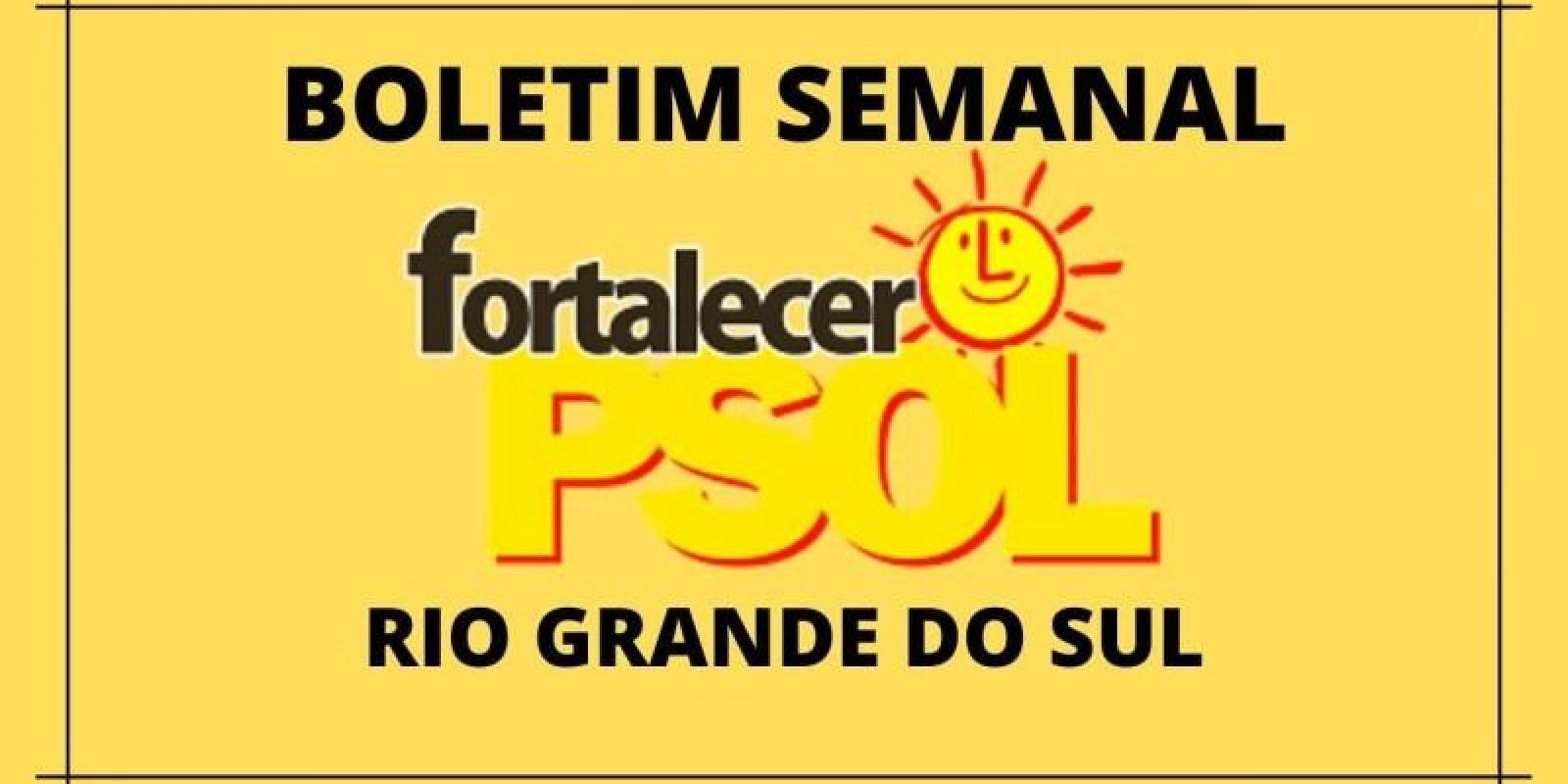 [Boletim Fortalecer o PSOL RS N°15]